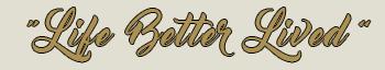 life-better-lived